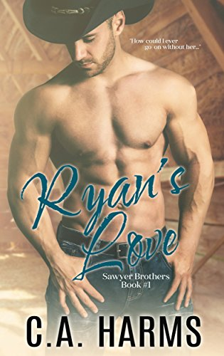 Ryan's Love (Sawyer Brothers Book 1) (Best Cowboy Romance Novels)