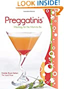 #8: Preggatinis™: Mixology For The Mom-To-Be