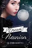 Dream Reunion (Dream Series Book 6)