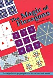 The Magic of Flexagons: Manipulative Paper Puzzles to Cut Out and Make