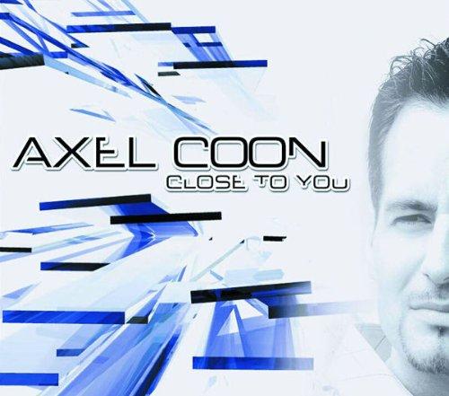 Axel Coon - Close To You (Remixes)