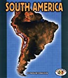 South America (Pull Ahead Books Continents)