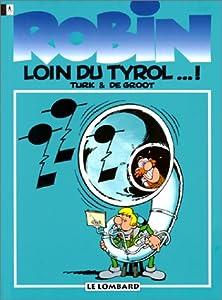 """Afficher """"Loin du Tyrol...!"""""""