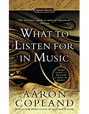 Copland, A: What To Listen For In Music (Signet Classics)