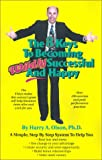 The 8 Keys to Becoming Wildly Successful and Happy, Harry A. Olson, 1587410540