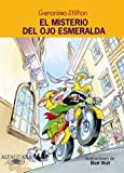 img - for El misterio del ojo esmeralda (Lost Treasure of the Emerald Eye) (Geronimo Stilton) (Spanish Edition) book / textbook / text book