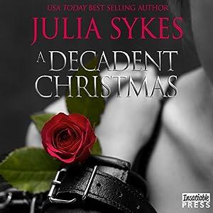 A Decadent Christmas Audiobook