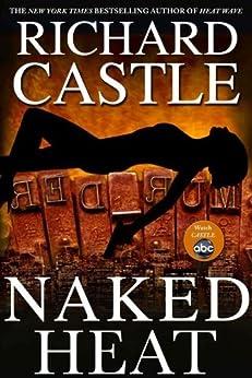 Naked Heat (Nikki Heat Book 2) by [Castle, Richard]