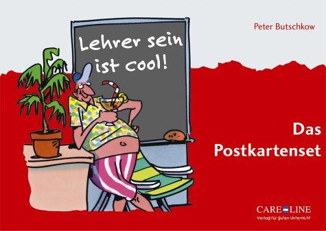 Lehrer sein ist cool!: Das Postkartenbuch