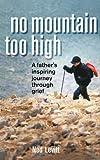 No Mountain Too High, Ned Levitt, 1462004156