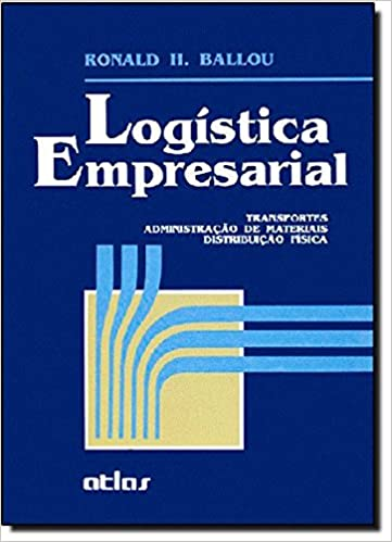 Logistica Empresarial Ronald H Ballou 9788522408740 Amazon Com