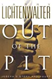 Out of the Pit, Larry L. Lichtenwalter, 0828014329