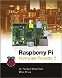 Raspberry Pi Hardware Projects Vol 2