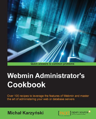 Webmin Administrator's Cookbook Kindle Editon