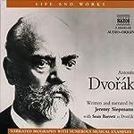 Life & Works - Antonin Dvorak | Jeremy Siepmann
