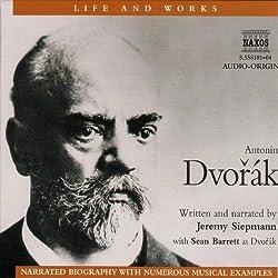 Life & Works - Antonin Dvorak