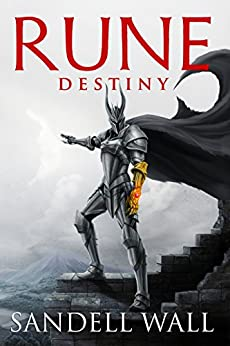 Rune Destiny (Runebound Book 2) by [Wall, Sandell]