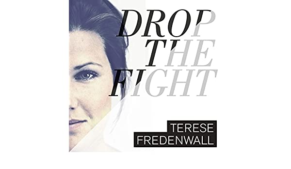 terese fredenwall drop the fight