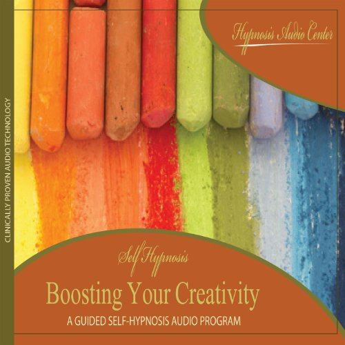 Boosting Your Creativity - Guided Self-Hypnosis