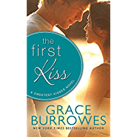 The First Kiss (Sweetest Kisses Book 2)