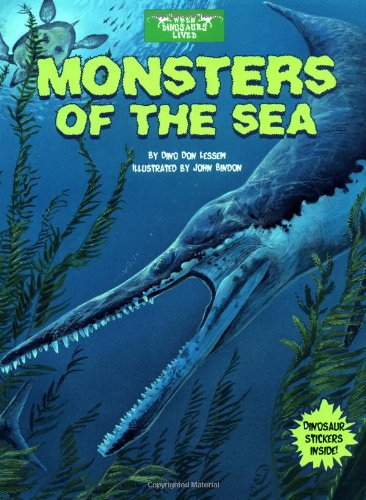 Download Monsters of the Sea (When Dinosaurs Lived) PDF
