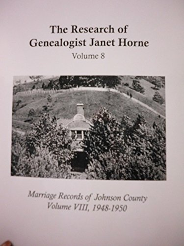 Read Online Marriage Records of Johnson County, Volume VIII pdf