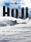 Hoji: The Story of Eric Hjorleifson