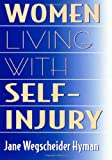 img - for Women Living With Self-Injury book / textbook / text book