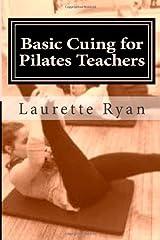 Basic Cuing for Pilates Teachers Paperback