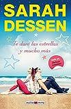 Te daré las estrellas y mucho más (Spanish Edition)