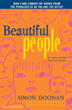 Beautiful People: My Family and Other Glamorous Varmints