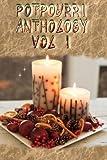 Potpourri Anthology Vol I (Volume 1)