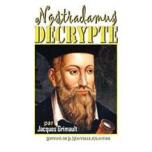 Nostradamus décrypté