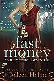 Fast Money: A Shelby Nichols Adventure (Shelby Nichols Adventures)