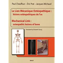 Le Lien Mécanique Ostéopathique : Lésions ostéopathiques...