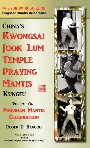 Pingshan Mantis Celebration: Southern Praying Mantis Kung Fu