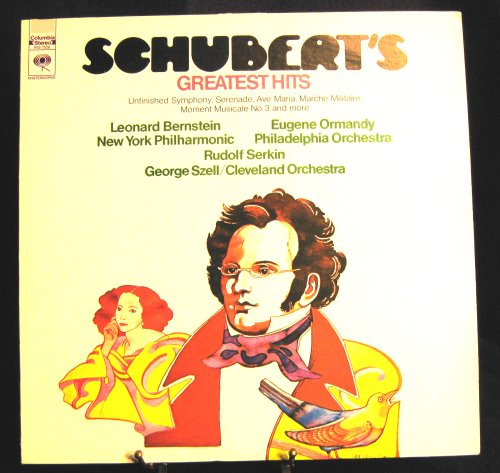 Schubert's Greatest Hits - Unfinished Symphony, Serenade, Ave Maria, Marche Militarie, Moment Musicale No. 3 and more - Leonard Bernstein, New York Philharmonic; Eugene Ormandy, Philadelphia Orchestra; Rudolf Serkin, George Szell, Cleveland Orchestra