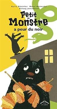 Petit monstre a peur du noir par Kalle Güettler