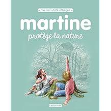 MARTINE PROTÈGE LA NATURE N.É. 2017 T.06