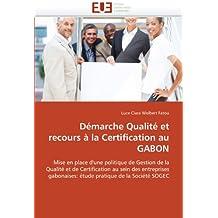 DEMARCHE QUALITE ET RECOURS A LA CERTIFICATION AU GABON