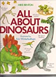 All about Dinosaurs, Michael J. Benton, 0792454944