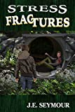 Stress Fractures (Kevin Markinson Series Book 2)