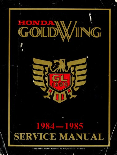 (1985 1985 Honda GoldWing GL1200 Service Shop Repair Manual, Official Factory Manual)