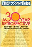 img - for The Magazine of Fantasy & Science Fiction: A 30-Year Retrospective book / textbook / text book