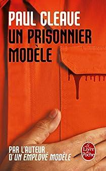 Un prisonnier modèle par Cleave