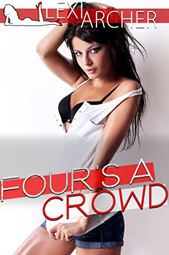 Four's A Crowd: A Hotwife Fantasy