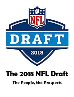 Amazon the 2018 nfl draft the people the prospects a the 2018 nfl draft the people the prospects a personal look at the fandeluxe Image collections