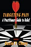 Targeting Pain, Daniel Cleary, 1466268883
