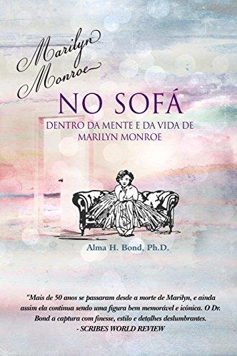 Marilyn Monroe no Sofá: Dentro de Mente e da Vida de Marilyn ...