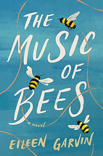 Book Cover: The Music of Bees: A Novel